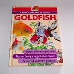 A Quick N- Easy Guide To Keeping Goldfish Book