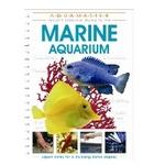 An Essential Guide To The Marine Aquarium Book