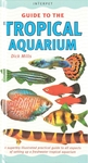 Guide To The Tropical Aquarium Book