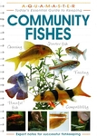 Essential Guide To Keeping Community Fishes Book