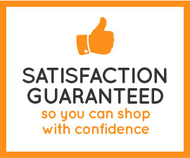 Satisfaction Guaranteed - so you can shop with confidence